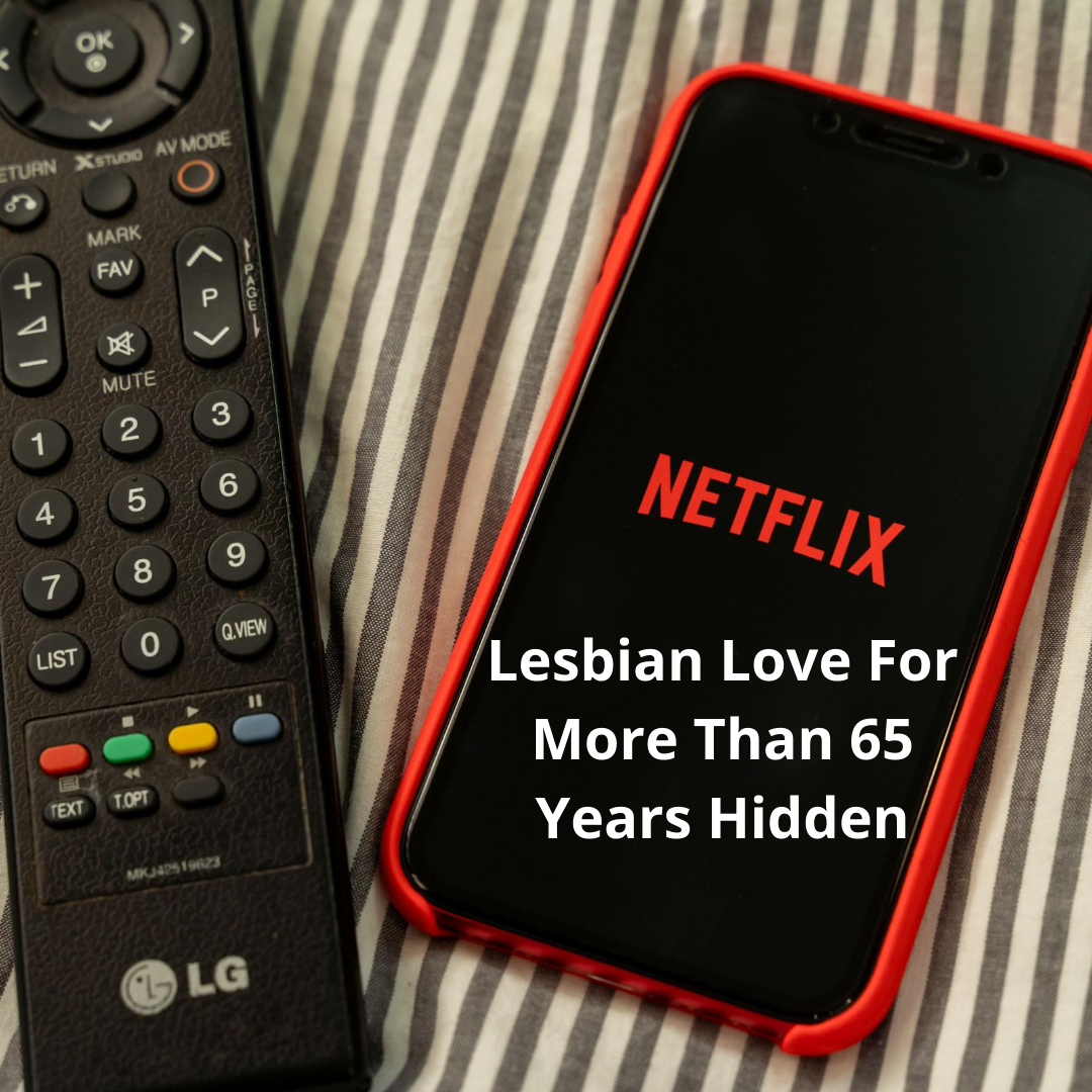Netflix Film: Lesbian Love For More Than 65 Years Hidden