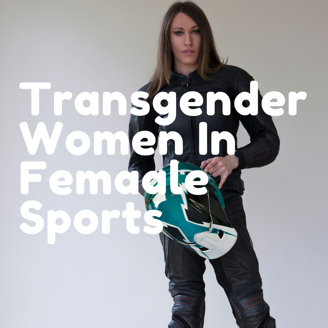 Transgender Female Athletes Should Not Compete In Sports